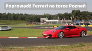 Ferrari F430 - Poznań