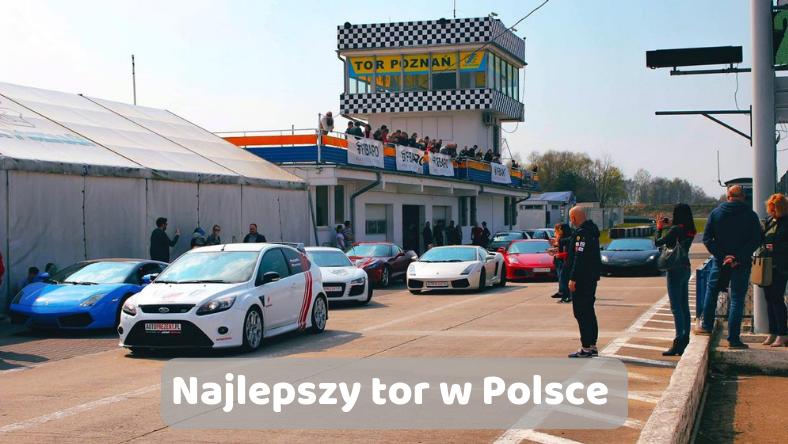 Najlepszy tor w Polsce
