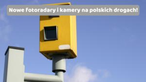 Kamery i fotoradary w Polsce