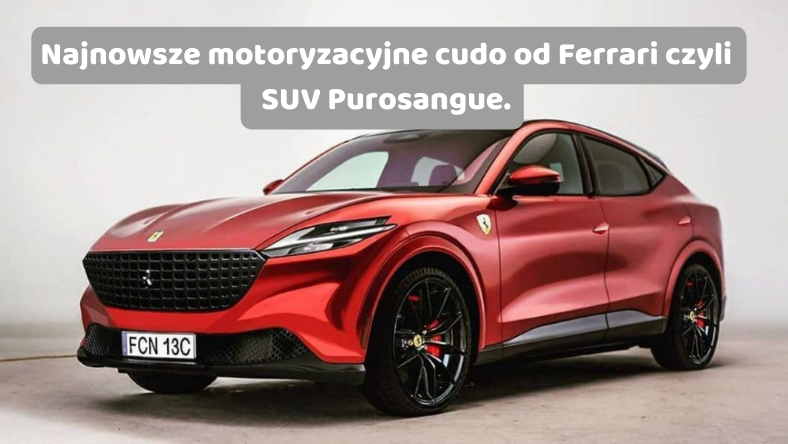 Nowe Ferrari w SUVIE